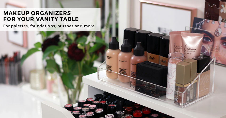 3 - NEW IN: Organizers Make-up Desk